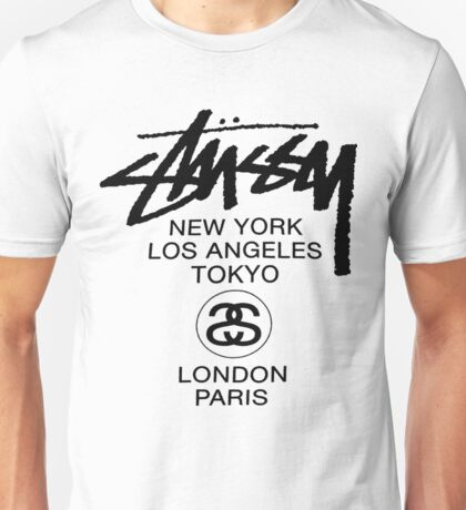 STUSSY - LONDON PARIS NEW YORK LOS ANGELES - TOKYO Unisex T-Shirt