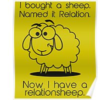 Now I Have A Relationsheep Hilarious Sheep Poster