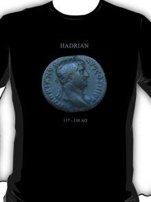 Ancient Roman Coin - EMPEROR HADRIAN T-Shirt