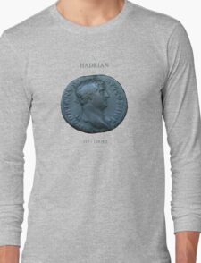 Ancient Roman Coin - EMPEROR HADRIAN Long Sleeve T-Shirt