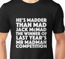 Blackadder quote - Mad Jack McMad Unisex T-Shirt