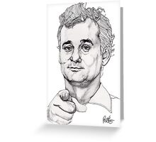 Bill Murray Greeting Card
