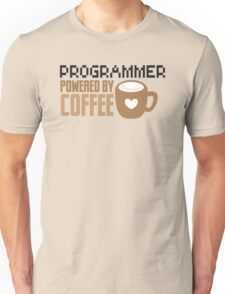 Programmer powered by coffee Unisex T-Shirt