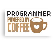 Programmer powered by coffee Canvas Print
