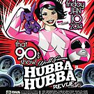 Hubba Hubba Revue | Bunny Pistol | That 90s Show by caseycastille