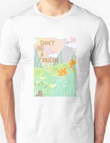 Don't be a douche. T-Shirt
