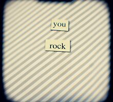 You rock by gailgriggs
