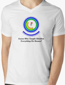 Guess Who Taught Sheldon Everything He Knows?  Mens V-Neck T-Shirt