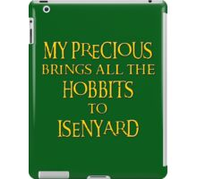My Precious Brings All the Hobbits to Isenyard iPad Case/Skin