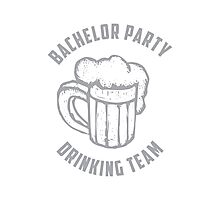 Bachelor Party Drinking Team Photographic Print