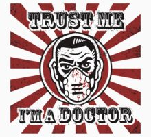 Trust me, I'm a doctor by kingsandqueens