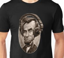 President Abraham Lincoln Chilling To His Beats Unisex T-Shirt