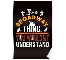 It's A Broadway Thing! Poster