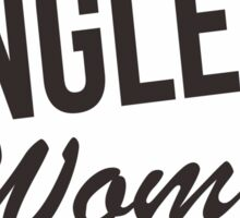 Single Women 100 Guaranteed Sticker