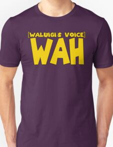 Wah (Waluigi's Voice) T-Shirt