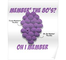 Member the 80's? Member Berries T-Shirt - South Park Fans Poster