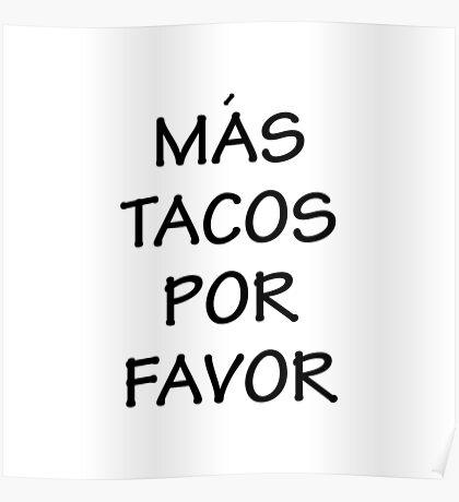 Mas Tacos Por Favor Poster