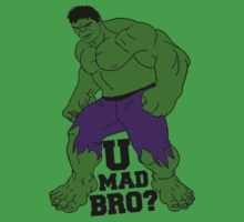 U Mad Bro? by JayJaxon