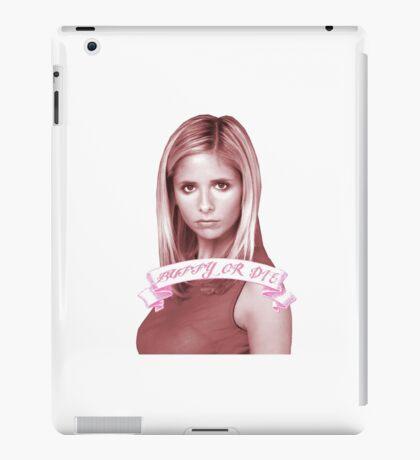 BUFFY OR DIE iPad Case/Skin