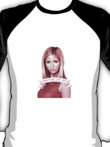 BUFFY OR DIE T-Shirt