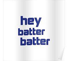 Hey Batter Batter Poster