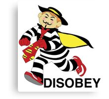 DISOBEY.  Canvas Print