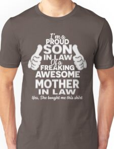 Gifts for proud Son In Law of awesome Mother In Law T-Shirt Unisex T-Shirt