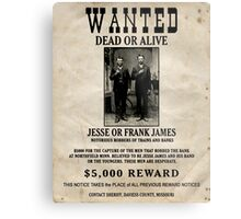 Jesse & Frank James Wanted Poster Metal Print
