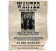 Jesse & Frank James Wanted Poster Poster