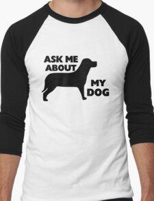 Ask Me About My Dog Men's Baseball ¾ T-Shirt
