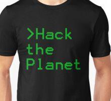 Hack The Planet! Unisex T-Shirt