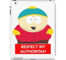 Eric Cartman Respect My Authoritah iPad Case/Skin