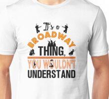Broadway Shirt. Unisex T-Shirt