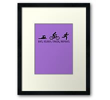Eat, Sleep, Train, Repeat. Framed Print