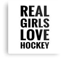 Real Girls Love Hockey Metal Print