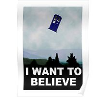 """""""I Want To Believe"""" Police Public Call Box version.  Poster"""