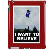"""I Want To Believe"" Police Public Call Box version.  iPad Case/Skin"