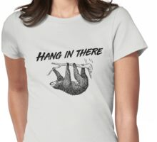 Hang in there (sloth) Womens Fitted T-Shirt