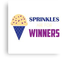 Sprinkles Are For Winners Canvas Print