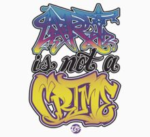 Art Is Not A Crime Kids Clothes