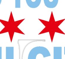And You Say Chi City Sticker