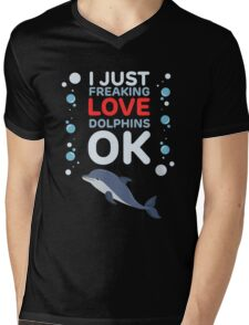 I just freaking Dolphins - Favorite Aquatic Marine Wildlife  Mens V-Neck T-Shirt