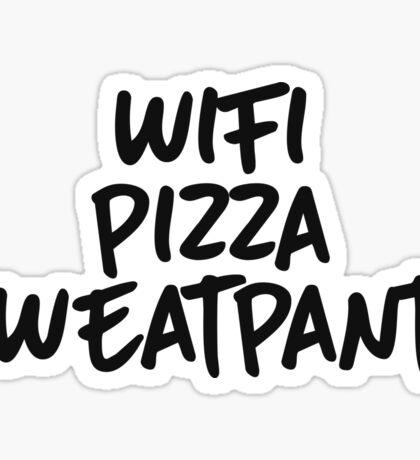 Wifi, pizza, sweatpants Sticker