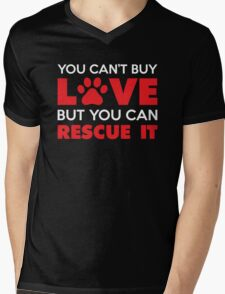 You Can't Buy Love But You Can Recue It Mens V-Neck T-Shirt