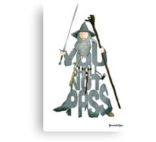 Gandalf The Grey You Shall Not Pass Canvas Print