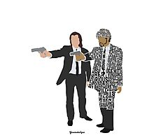 Jules and Vincent from Pulp Fiction Typography Quote Design Photographic Print