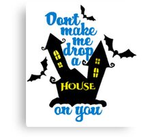 Drop a House Canvas Print