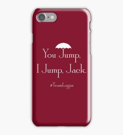 "Gilmore Girls Team Logan ""You Jump, I Jump, Jack"" (White) iPhone Case/Skin"
