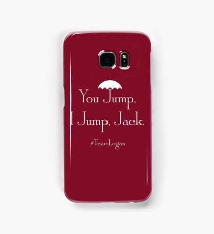 "Gilmore Girls Team Logan ""You Jump, I Jump, Jack"" (White) Samsung Galaxy Case/Skin"