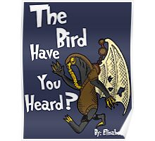 The Bird have you Heard? Poster